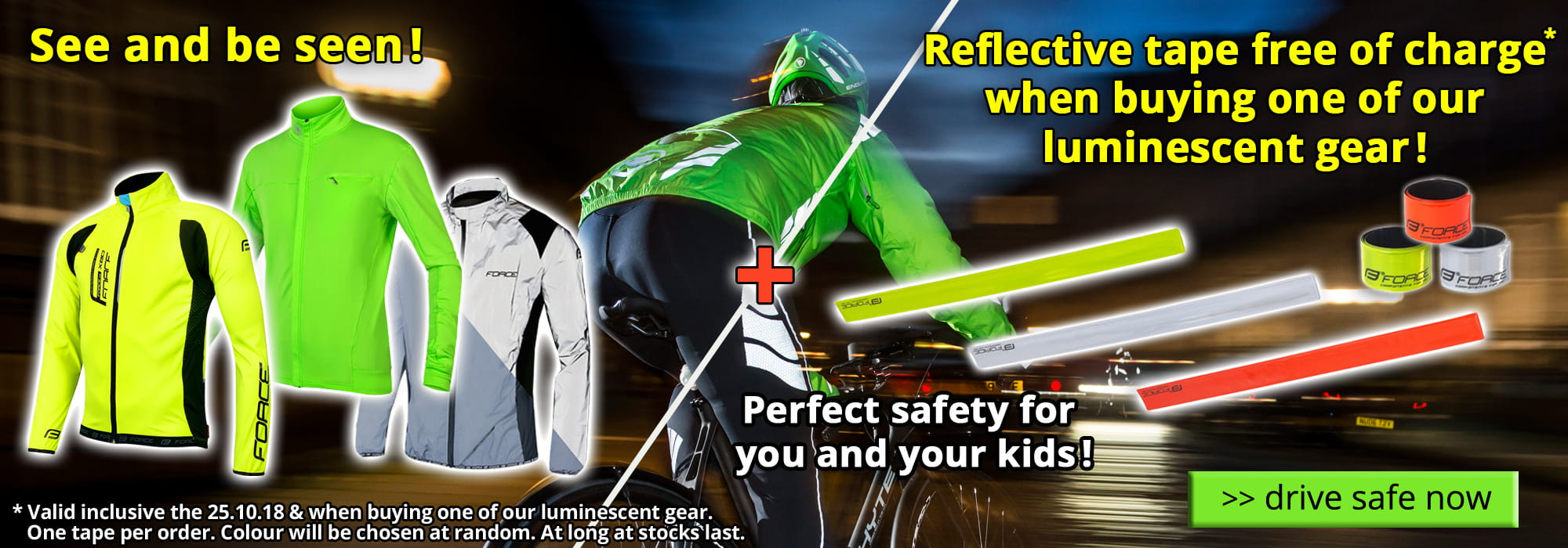 Reflective tape free of charge when buying luminescent gear