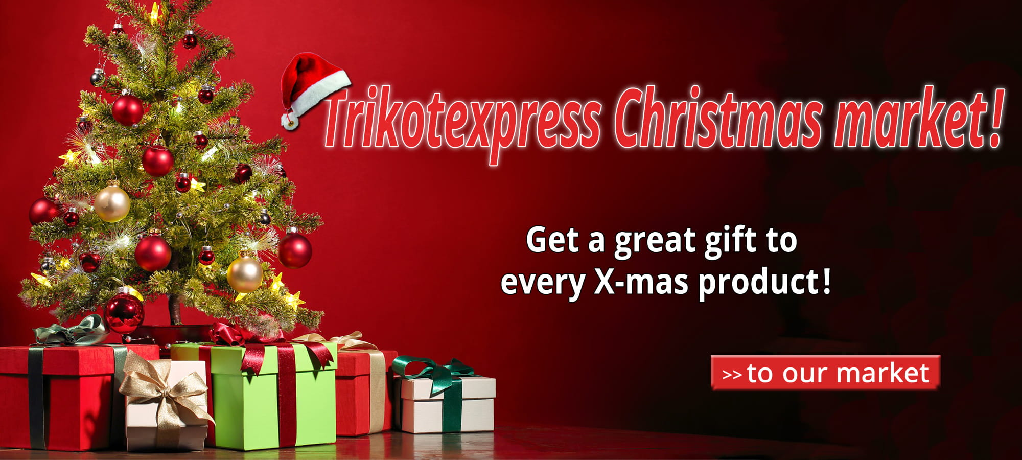 Trikotexpress Christmas Market with a gift to every product