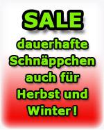 Sale - dauerhafte Schn�ppchen auch f�r Herbst und Winter!