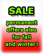Sale - permanent offers also for fall and winter!